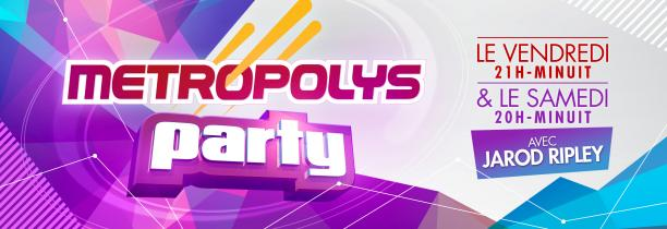Metropolys Party 11 septembre 22h30-00h
